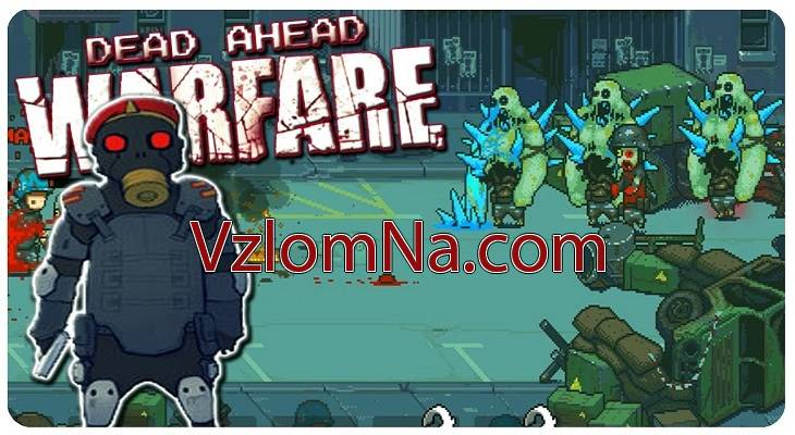 Dead Ahead: Zombie Warfare Коды и Читы Монеты и Бустеры